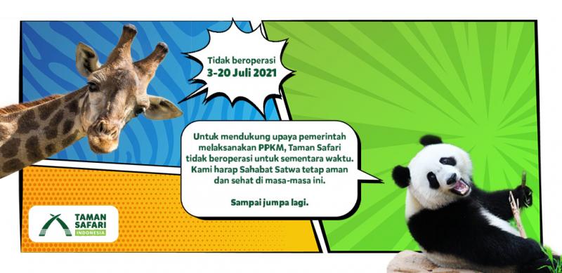 Taman Safari Indonesia Tidak Beroperasi Untuk Sementara Mulai 3 - 20 Juli 2021
